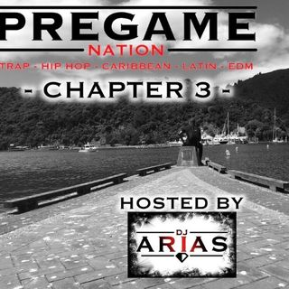 PREGAME NATION - CHAPTER 3: TRAP-HIPHOP-CARIBBEAN-LATIN-EDM (FREE DOWNLOAD)