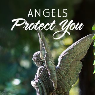 Angels Protect You