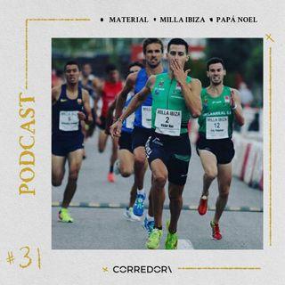 CORREDOR #31 - Milla Urbana de Ibiza, Carrera Papá Noel y chaquetas para correr