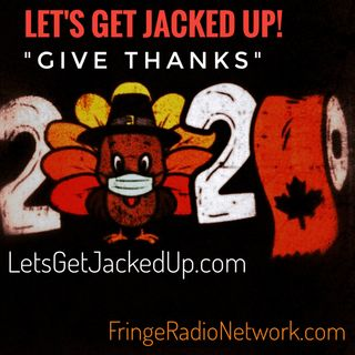 LET'S GET JACKED UP! GobBle WoBble!