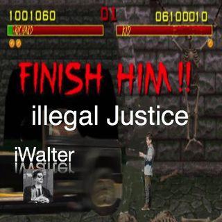 iWalter illegal Justice