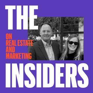The INSIDERS on Real Estate & Marketing