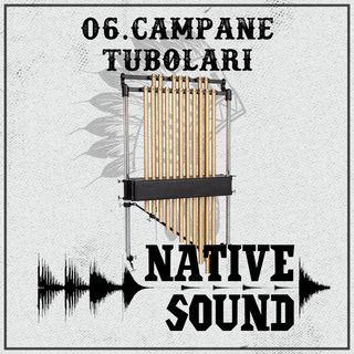 06. Le Campane Tubolari