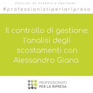 Il controllo di gestione: l'analisi degli scostamenti con Alessandro Giana