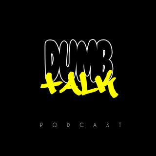 DumbTalk Episode7 Colin Kapernick Homelessness and Lavar Balls Big Mouth