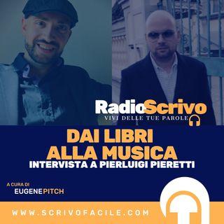 Dai Libri Alla Musica - Intervista a Pierluigi Pieretti