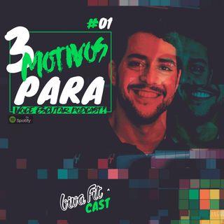 #01 VIVACAST  - 3 Motivos para você escutar Podcast!