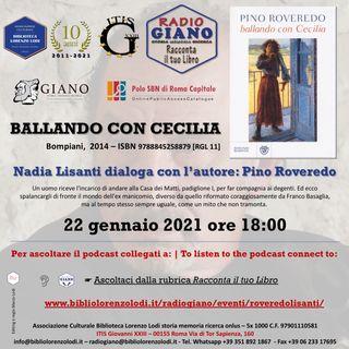 BALLANDO CON CECILIA | Nadia Lisanti dialoga con l'autore : Pino Roveredo