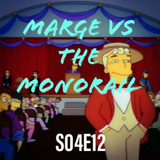 36) S04E12 (Marge vs the Monorail)