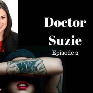 3: Tattoos - Doctor Suzie - Episode 2