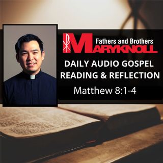 Matthew 8:1-4, Daily Gospel Reading and Reflection