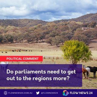 Should parliaments sit more often in regional Australia? - with @RikkiLambert