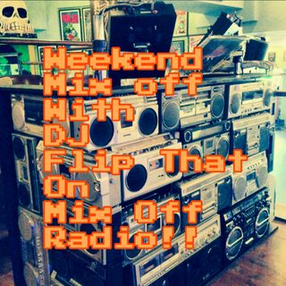 WeekEnd Mix Off 3/5/21 (Live DJ Mix)