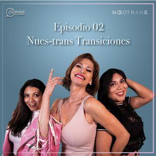 Ep 02 Nues-trans transiciones