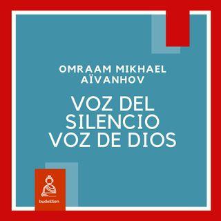 Voz del silencio, voz de Dios | Omraam Mikhael Aïvanhov