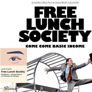 Mondovisioni #5: Aspettando  Free lunch society