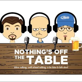 Nothing's Off the Table