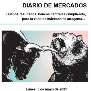 DIARIO DE MERCADOS Lunes 3 Mayo