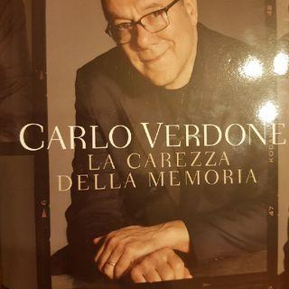 Carlo Verdone: La Carezza Della Memoria - Tre Mesi A Torino - Ottava Parte