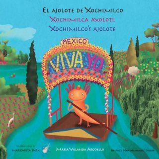 Tras Las Huellas. El Ajolote de Xochimilco. Maria Yolanda Argüello y Margarita Sada