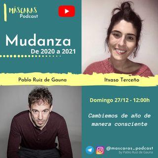 #ESPECIAL_FINDEAÑO | MUDANZA... De 2020 a 2021