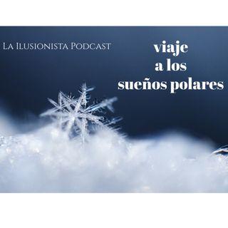 La Ilusionista: Viaje a los sueños polares