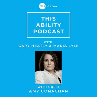 This Ability Podcast - Episode 2 with Amy Conachan