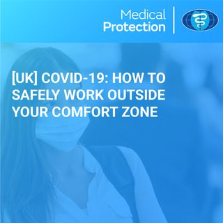 [UK] Covid-19 How to safely work outside your comfort zone