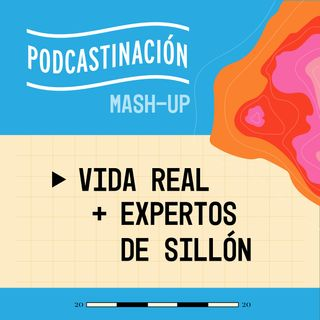 Mashup - Vida Real (COL) + Expertos de Sillón (COL)