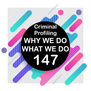 147 | Criminal Profiling
