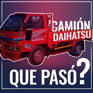 Qué pasó con el camión DAIHATSU?