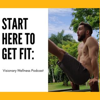 Start Here To Get Fit