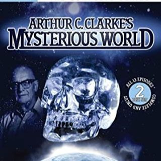 Episode 42: Arthur C Clarkes Mysterious World
