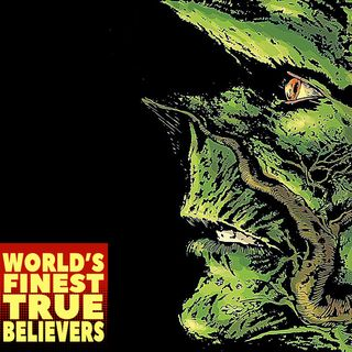Saga of the Swamp Thing : World's Finest True Believers 33