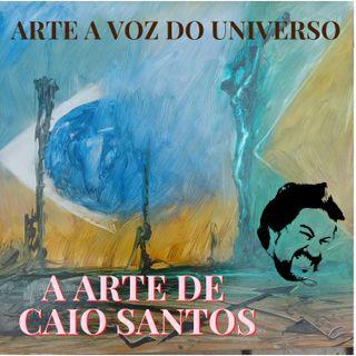 01 - A Arte de Caio Santos - Início de Carreira