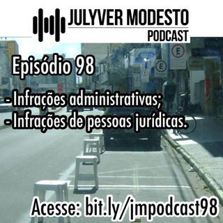 Episódio 98 - Trânsito, por Julyver Modesto