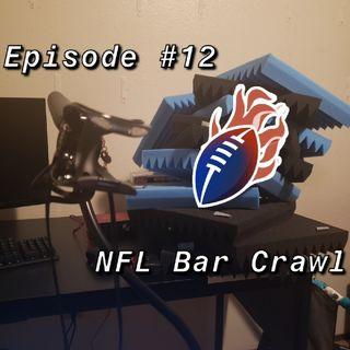 Episode 12 - NFL Bar Crawl