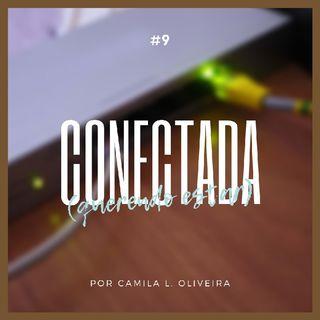 #9 - Conectada