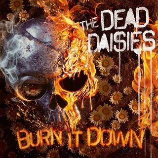 TRS The Dead Daisies Burn It Down Album Special 9th May 2019