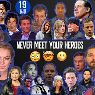 Never Meet Your Heroes: Hulk Hogan