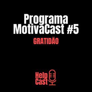 GRATIDÃO - MotivaCast