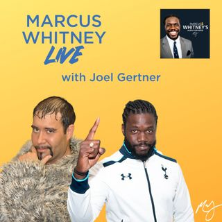 E126: Becoming the Quintessential Studmuffin with Joel Gertner - #MWL 57