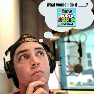 SDW Ep. 51: What Would You Do If _______?
