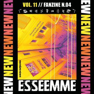 ESSE EMME - VOL. 11 - Fanzine n. 04