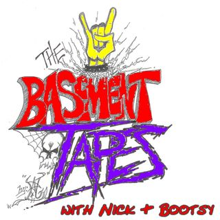 The Basement Tapes with Nick & Bootsy #368