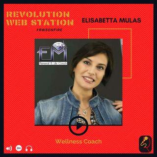 INTERVISTA ELISABETTA MULAS - WELLNESS COACH