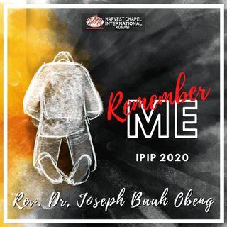 Remember Me - Part 1 (IPIP 2020)