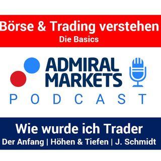 Wie wurde ich Trader | Jochen Schmidt | Die Höhen & Tiefen eines Traders | Börsen Podcast
