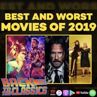 Jay & Dave's Best & Worst Movies of 2019