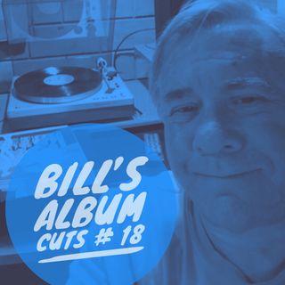Bill's Album Cuts # 18